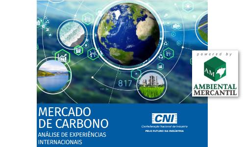 BAIXAR PDF: Estudo de Mercado de Carbono elaborado pela CNI traz experiências internacionais